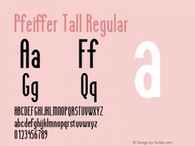 Pfeiffer Tall Regular Macromedia Fontographer 4.1 4/14/1996图片样张