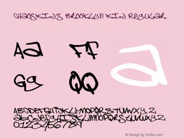 ChaosKid's Brooklyn Kid Regular Macromedia Fontographer 4.1 22.05.98 Font Sample