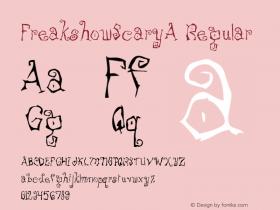 FreakshowScaryA Regular Macromedia Fontographer 4.1 12/19/97图片样张