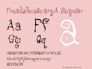 FreakshowScaryA Regular Macromedia Fontographer 4.1 12/19/97 Font Sample