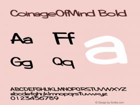 CoinageOfMind Bold Altsys Metamorphosis:10/28/94 Font Sample