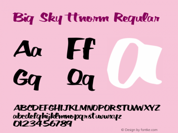 Big Sky ttnorm Regular Altsys Metamorphosis:10/27/94 Font Sample