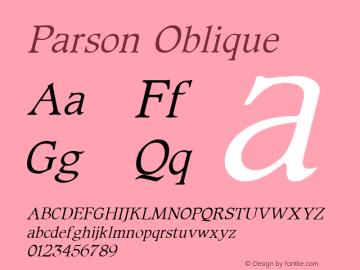 Parson Oblique 1.0 Sat Oct 01 15:57:03 1994 Font Sample