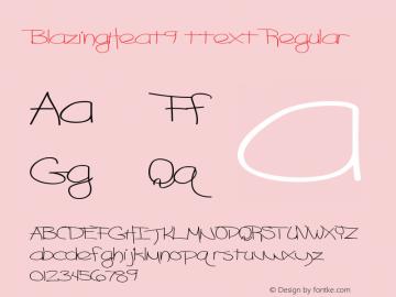 BlazingHeat9 ttext Regular Altsys Metamorphosis:10/28/94 Font Sample