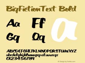 BigFictionText Bold Altsys Metamorphosis:10/28/94 Font Sample