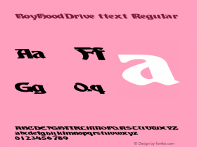 BoyHoodDrive ttext Regular Altsys Metamorphosis:10/28/94 Font Sample