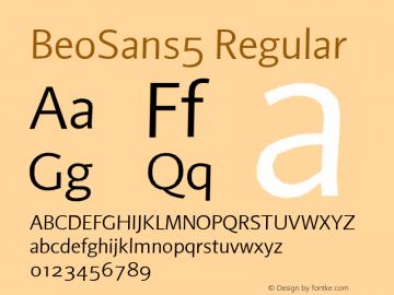 BeoSans5 Regular Macromedia Fontographer 4.1 12/25/97图片样张