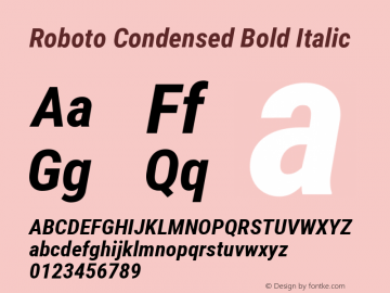 Roboto Condensed Bold Italic Version 2.000980; 2014; ttfautohint (v1.4.1) Font Sample