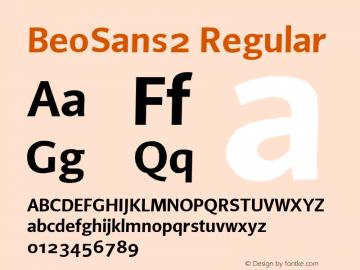 BeoSans2 Regular Macromedia Fontographer 4.1 12/25/97 Font Sample