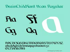 BrainChildFont ttcon Regular Altsys Metamorphosis:10/27/94 Font Sample