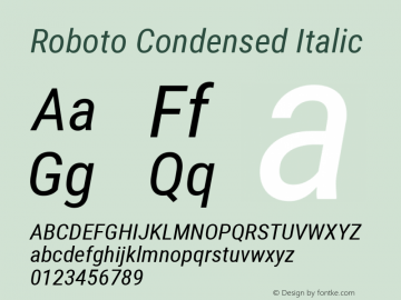 Roboto Condensed Italic Version 2.000980; 2014; ttfautohint (v1.4.1) Font Sample