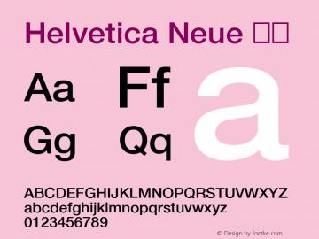 Helvetica Neue 中等 10.0d36e1 Font Sample