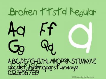 Broken ttstd Regular Altsys Metamorphosis:11/12/94 Font Sample