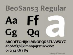 BeoSans3 Regular Macromedia Fontographer 4.1 12/25/97 Font Sample