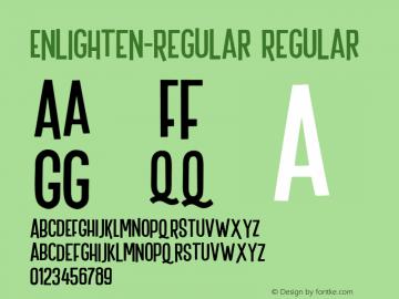 Enlighten-Regular Regular Version 1.000;PS 001.000;hotconv 1.0.88;makeotf.lib2.5.64775 Font Sample