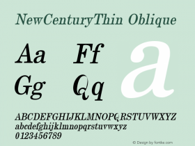 NewCenturyThin Oblique 1.0 Tue Sep 20 17:30:44 1994 Font Sample