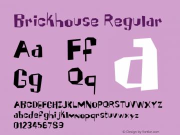 Brickhouse Regular Macromedia Fontographer 4.1 12/26/97图片样张