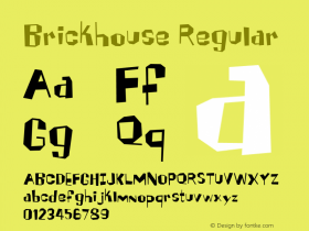 Brickhouse Regular Macromedia Fontographer 4.1 6/8/2005 Font Sample