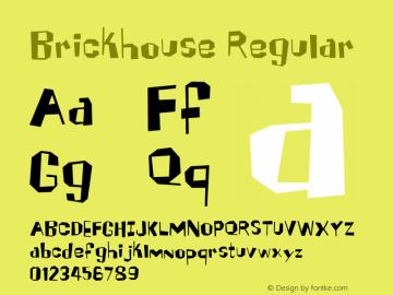 Brickhouse Regular Macromedia Fontographer 4.1 6/8/2005图片样张