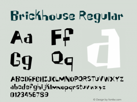 Brickhouse Regular 001.000 Font Sample