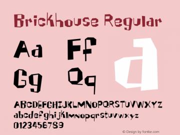 Brickhouse Regular 001.000 Font Sample