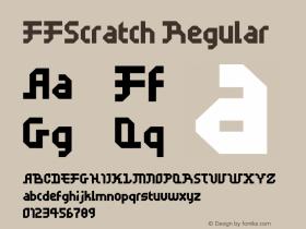 FFScratch Regular Macromedia Fontographer 4.1 12/26/97 Font Sample