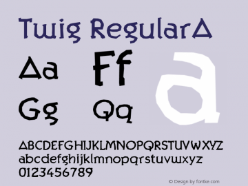 Twig RegularA Macromedia Fontographer 4.1 12/27/97图片样张