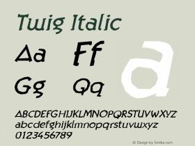 Twig Italic Version 001.000 Font Sample