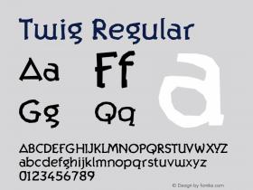 Twig Regular 001.000 Font Sample