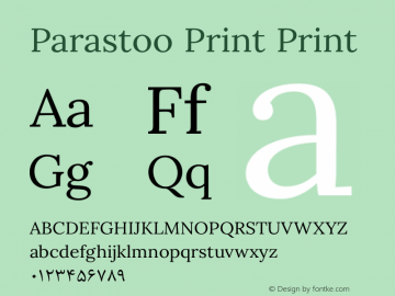 Parastoo Print Print Version 1.0.0-alpha1 Font Sample