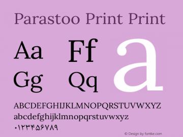 Parastoo Print Print Version 1.0.0-alpha2 Font Sample
