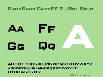 BankSans CapsEF EL Bol Bold Version 2.002 Font Sample