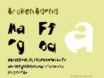 Broken BdCnd Version 0.02 Font Sample