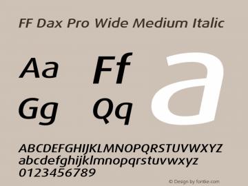 FF Dax Pro Wide Medium Italic Version 7.504; 2009; Build 1021;com.myfonts.easy.fontfont.ff-dax.pro-wide-medium-italic.wfkit2.version.4gBn Font Sample