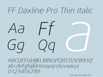 FF Daxline Pro Thin Italic Version 7.504; 2010; Build 1021;com.myfonts.easy.fontfont.daxline.pro-thin-italic.wfkit2.version.4gSy Font Sample