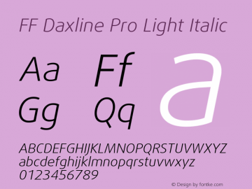 FF Daxline Pro Light Italic Version 7.504; 2010; Build 1021;com.myfonts.easy.fontfont.daxline.pro-light-italic.wfkit2.version.4gqb Font Sample