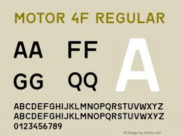Motor 4F Regular 1.1;com.myfonts.easy.4thfebruary.motor-4f.regular.wfkit2.version.4kTA Font Sample