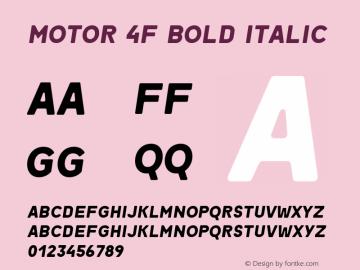 Motor 4F Bold Italic 1.1;com.myfonts.easy.4thfebruary.motor-4f.bold-ital.wfkit2.version.4kTv Font Sample