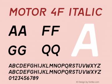 Motor 4F Italic 1.1;com.myfonts.easy.4thfebruary.motor-4f.italic.wfkit2.version.4kTz Font Sample