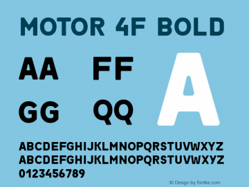 Motor 4F Bold 1.1;com.myfonts.easy.4thfebruary.motor-4f.bold.wfkit2.version.4kTw Font Sample