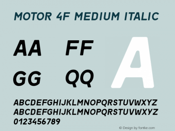 Motor 4F Medium Italic 1.1;com.myfonts.easy.4thfebruary.motor-4f.medium-italic.wfkit2.version.4kTH Font Sample