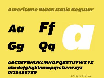 Americane Black Italic Regular Version 1.000 Font Sample
