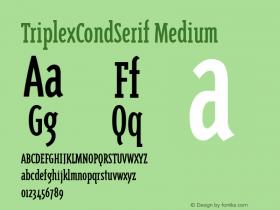 TriplexCondSerif Medium Version 1.00 Font Sample