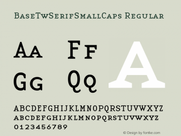 BaseTwSerifSmallCaps Regular Altsys Fontographer 3.5  1/24/96 Font Sample