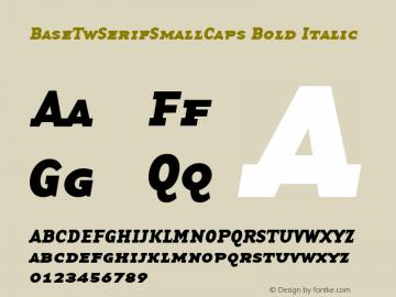 BaseTwSerifSmallCaps Bold Italic Altsys Fontographer 3.5  1/24/96 Font Sample