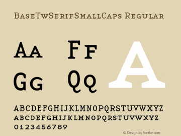 BaseTwSerifSmallCaps Regular Altsys Fontographer 3.5  9/15/97 Font Sample