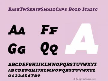 BaseTwSerifSmallCaps Bold Italic Altsys Fontographer 3.5  9/15/97 Font Sample