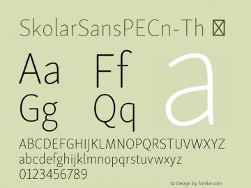 SkolarSansPECn-Th ☞ Version 2.004;PS 2.003;hotconv 1.0.88;makeotf.lib2.5.647800; ttfautohint (v1.5);com.myfonts.easy.rosetta.skolar-sans-pe.condensed-thin.wfkit2.version.4Fuu Font Sample