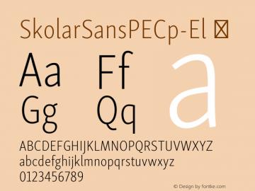 SkolarSansPECp-El ☞ Version 2.004;PS 2.003;hotconv 1.0.88;makeotf.lib2.5.647800; ttfautohint (v1.5);com.myfonts.easy.rosetta.skolar-sans-pe.compressed-extralight.wfkit2.version.4FuL Font Sample