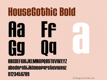 HouseGothic Bold Version 001.000图片样张